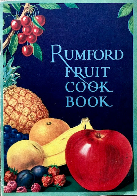 (Booklet - Fruit) Wallace, Lily Haxworth.  Rumford Fruit Recipes.