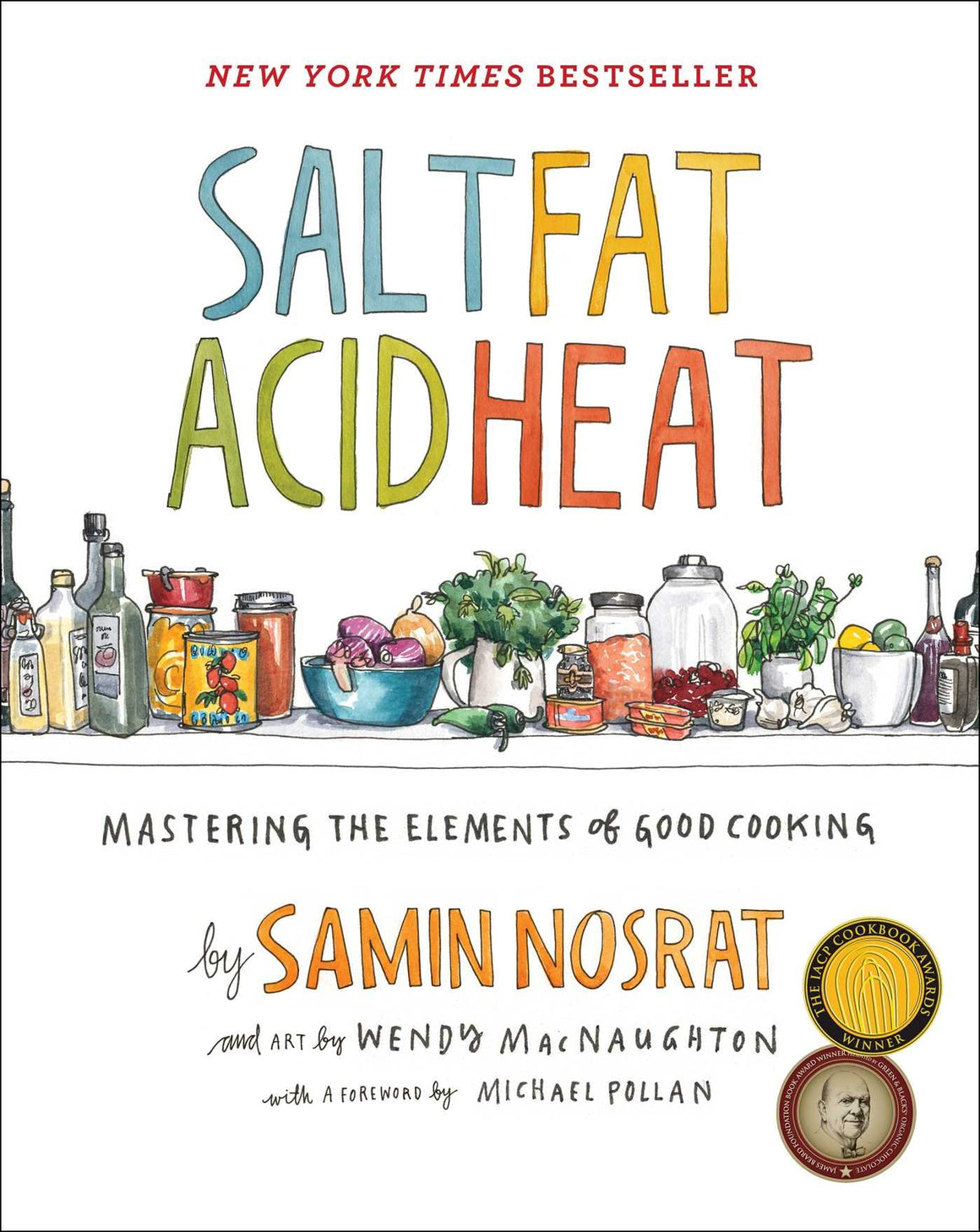 SIGNED! Samin Nosrat. Salt Fat Acid Heat: Mastering the Elements of Cooking.