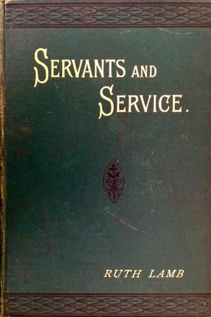Lamb, Ruth. Servants and Service.