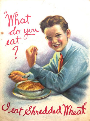 (Booklet) What Do You Eat? I Eat Shredded Wheat.