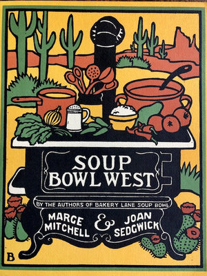 Mitchell, Marge & Joan Sedgwick. Soup Bowl West.