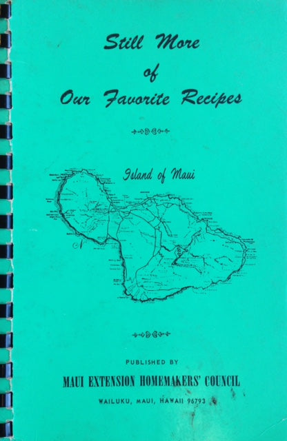 (Hawaii) Still More of Our Favorite Recipes.