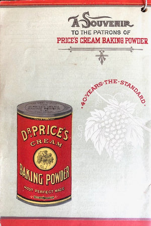 (Baking Booklet) Price Baking Powder.  Table and Kitchen: A Compilation of Approved Cooking Receipts.