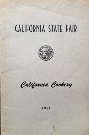 (California) California State Fair: California Cookery.
