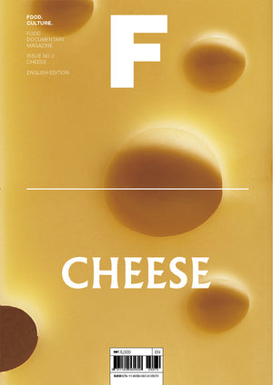 Magazine F. Issue 2: Cheese.