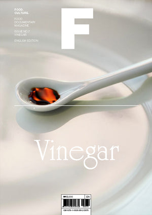 Magazine F. Issue 7: Vinegar.