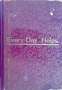 (Vermont) Every-Day Helps. Comprising the Housewife's Guide, Diamond Cook-Book, Hand-book for the Nursery, Renovating and Renewing, Home Dyeing, Family Dairying, Domestic Cheese Making.