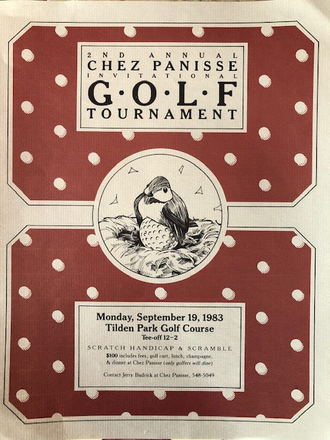 (Chez Panisse)  2nd Annual Chez Panisse Invitational Golf Tournament.