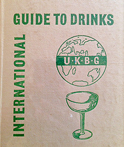 (Cocktails) The U.K.B.G. International Guide to Drinks.