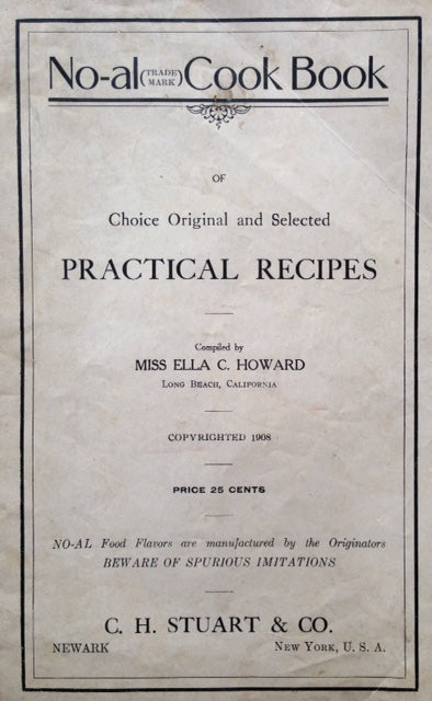 (Booklet) Howard, Miss Ella C. No-al Cook Book of Choice Original and Selected Practical Receipts.