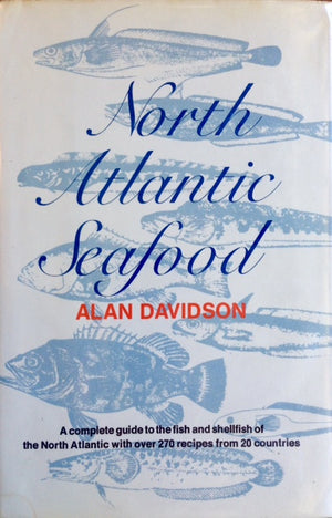 Davidson, Alan. North Atlantic Seafood.