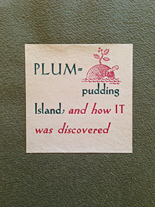 Douglas, Lester, ed. Plum Pudding Island and How it was Discovered.