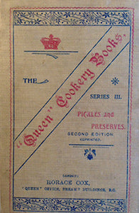 "Beaty-Pownall, S. The ""Queen"" Cookery Books: Pickles and Preserves"