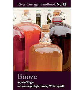John Wright. Booze: River Cottage Handbook No. 12.