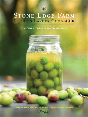 SIGNED! John McReynolds, Mike Emanuel, and Fiorella Butron. Stone Edge Farm Kitchen Larder Cookbook