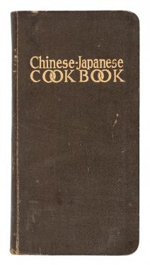 Watanna, Onoto [Winnifred Eaton] and Sara Bosse. Chinese-Japanese Cook Book.