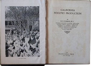 (Agriculture) Easson, R.B. California Poultry Production.
