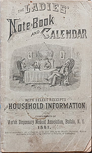 The Ladies' Note-Book and Calendar with Select Receipts and Household Information.