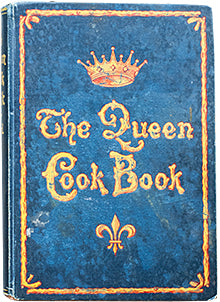 Boyd, Mrs. William Hart. The Queen Cook Book.