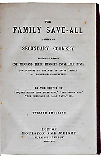 [Philp, Robert Kemp]. The Family Save-All...