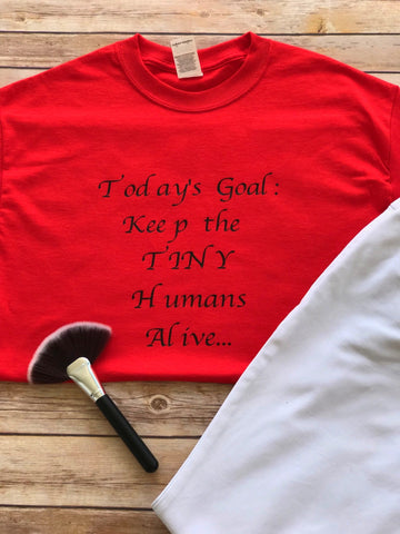 Today's Goal T-Shirt