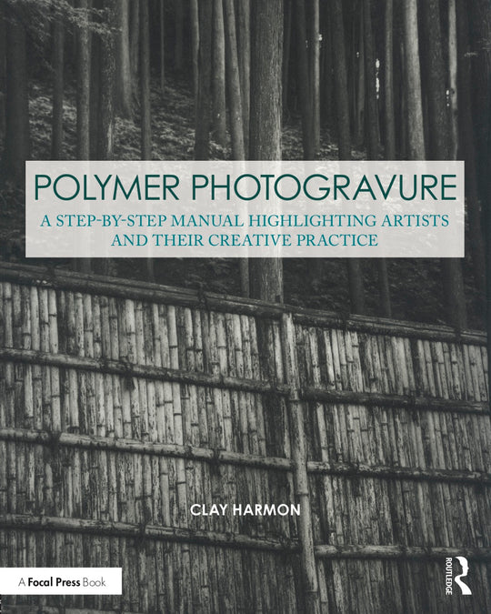 Clay Harmon's Polymer Photogravure book