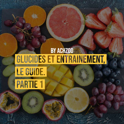 Glucides et musculation. Le guide, partie 1.