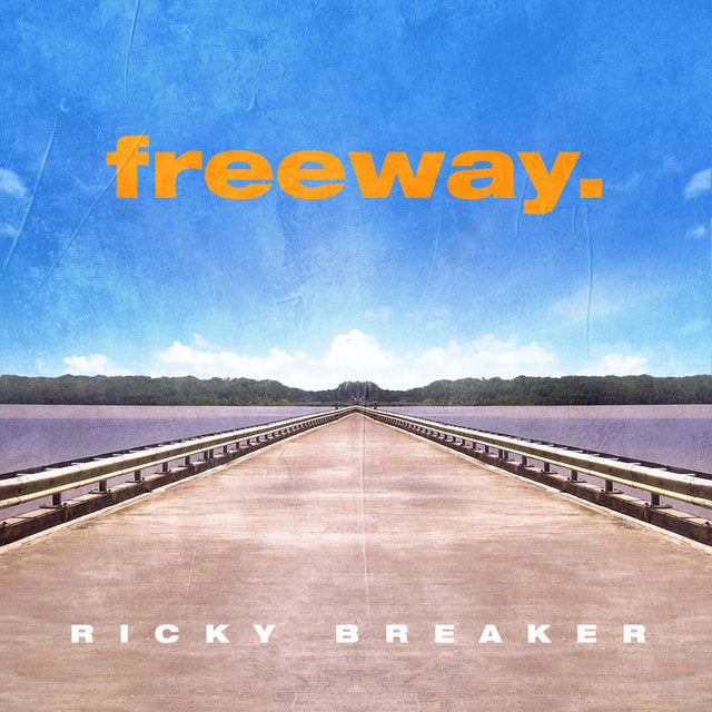 Freeway. - Ricky Breaker