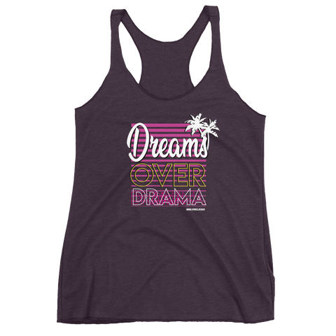 Dreams Over Drama Women's Racerback Tank - Forbes Design