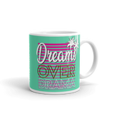 Dreams Over Drama Mug (Cyan) - Drinkware - [Forbes_Design]