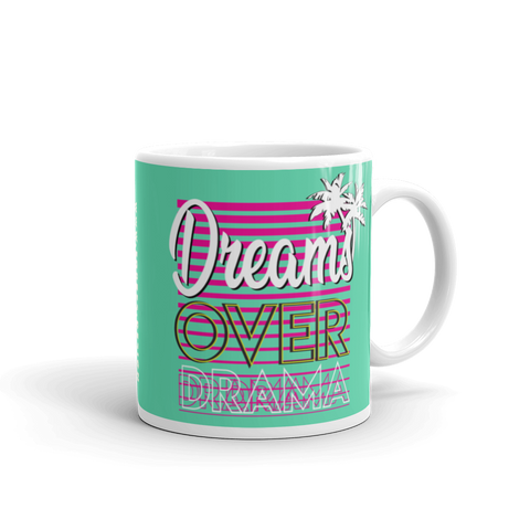 Dreams Over Drama Mug (Cyan) - Forbes Design