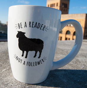 'Be a Reader, Not a Follower' White Coffee Mug