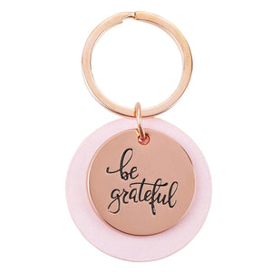 Be Grateful Rose Gold Keychain