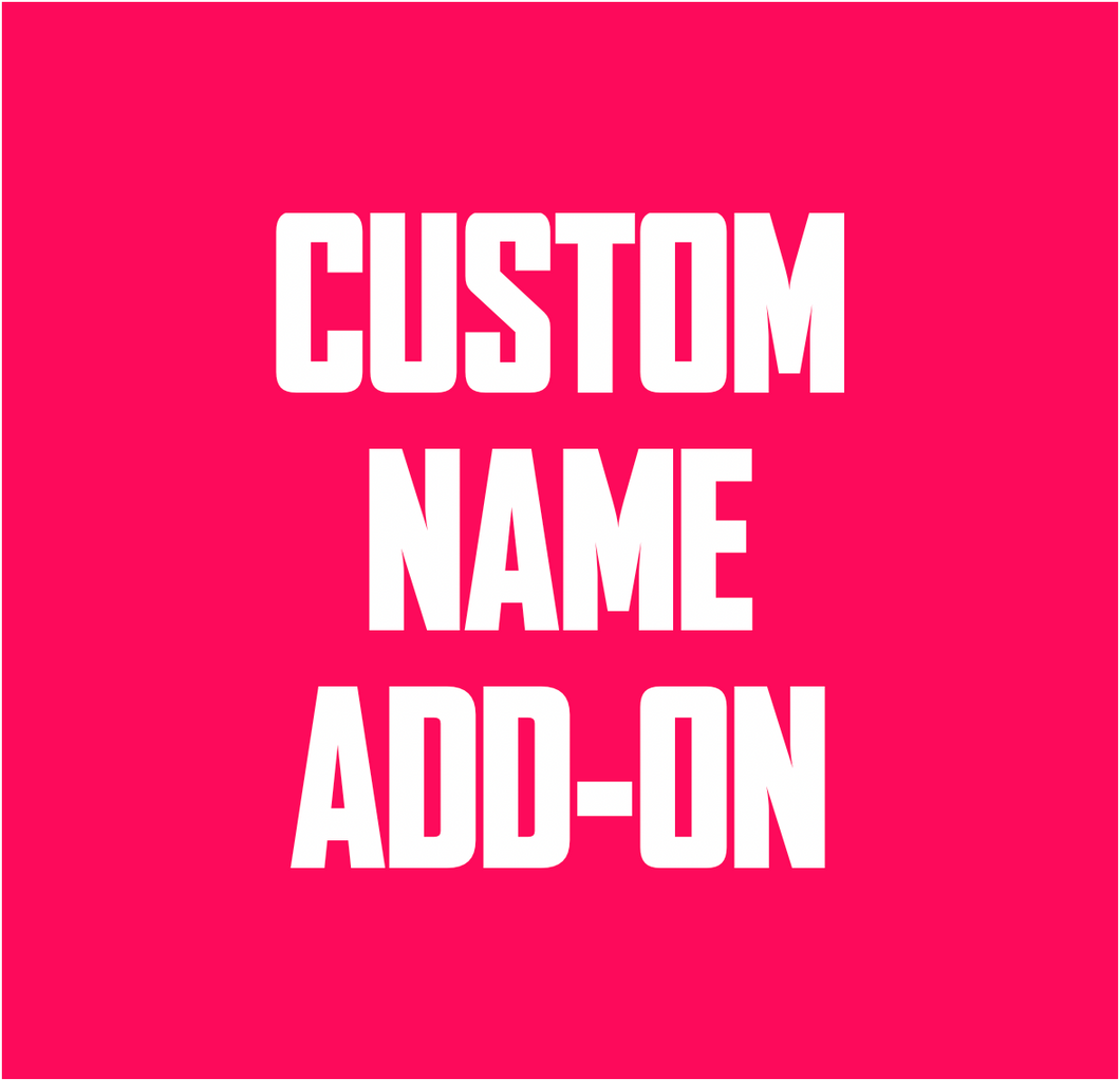 Custom Name Add-On
