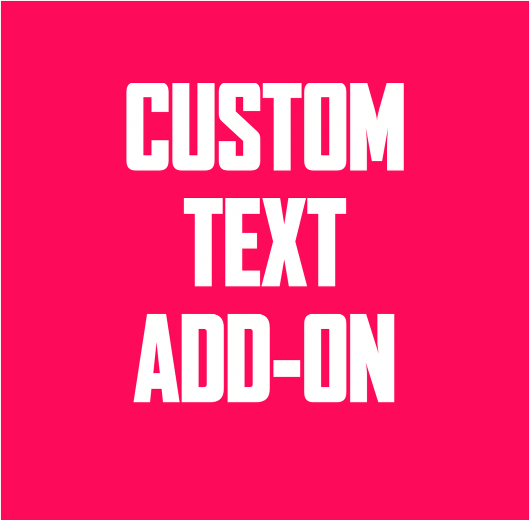 Custom Text Add-On