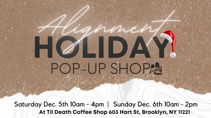 2020 Alignment Holiday Pop- Up Shop