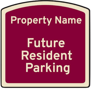 custom signs Future Resident Parking - Custom Dome Top Sign Pro Property Supply
