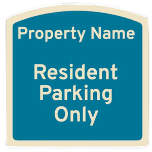 custom signs Resident Parking Only - Custom Dome Top Sign Pro Property Supply