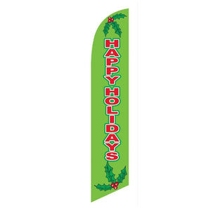 Flags Green Happy Holidays Stay Open Swooper Flag Pro Property Supply