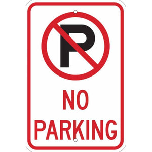 Parking Signs 12 x 18 No Parking Sign with Symbol Pro Property Supply