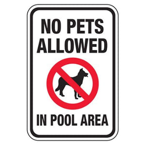 signs No Pets Allowed in Pool Area Pro Property Supply