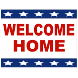 signs Welcome Home Bandit Sign - Patriotic Pro Property Supply