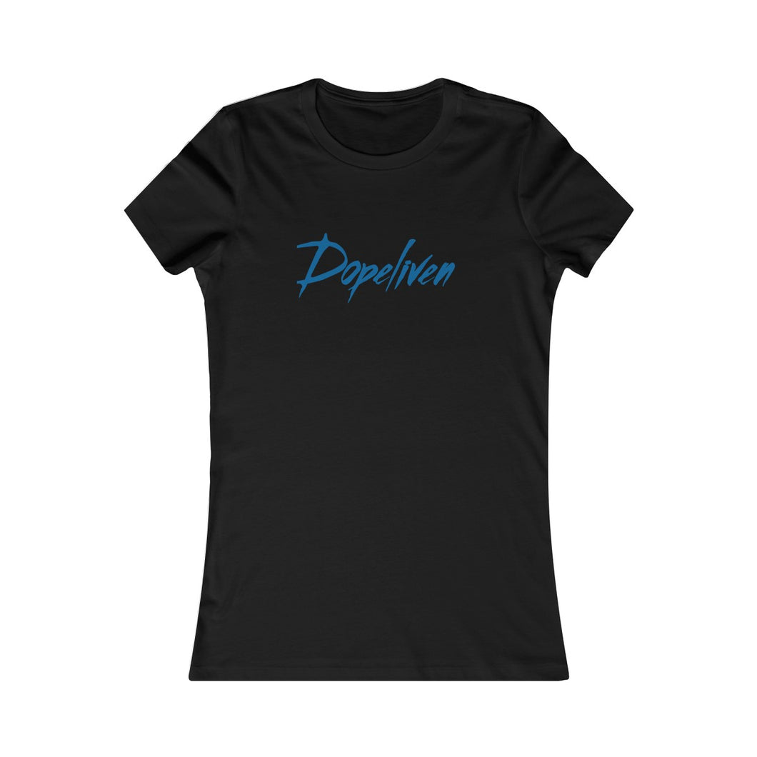 Dopeliven, Women's Favorite Tee