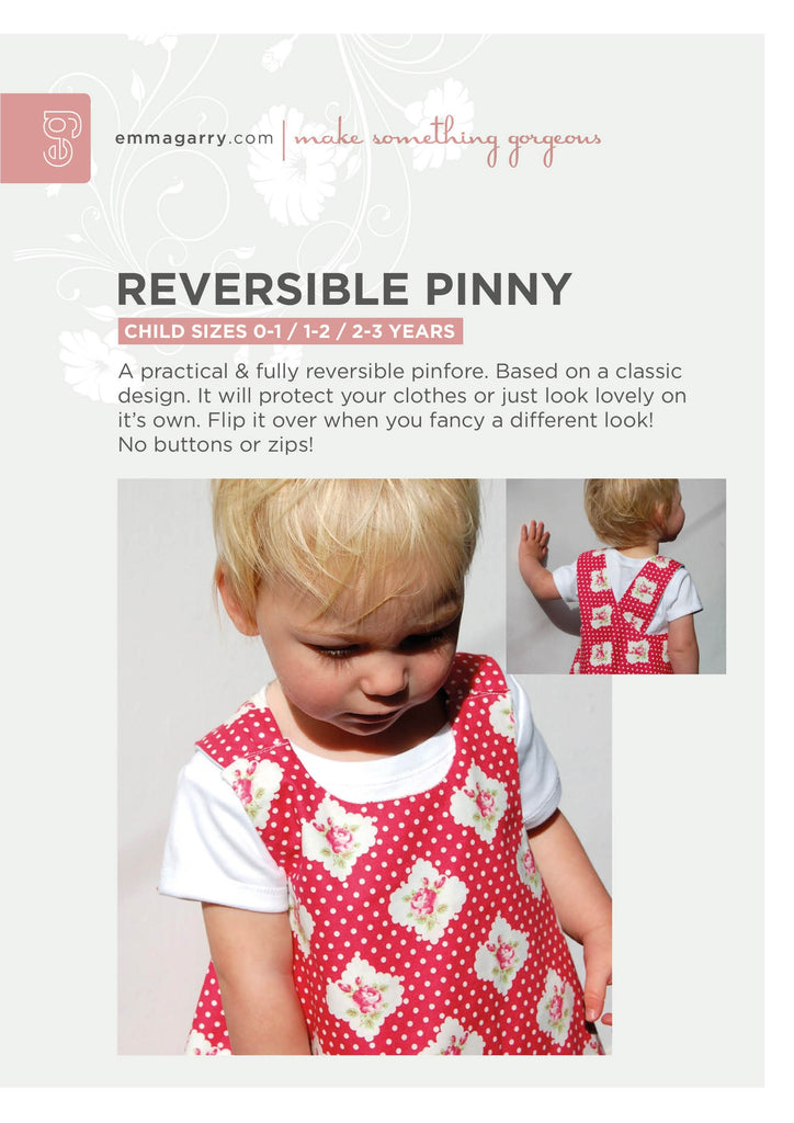 Emma Garry - Reversible Pinny Pattern 0-3yrs (3 sizes)
