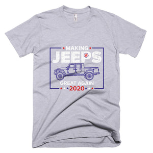 Making Jeeps Great Again 2020 Jeep Gladiator Heather Grey T Shirt made in USA **FREE SHIPPING**