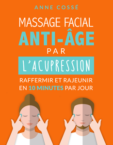 Massage facial anti-âge avec l'acupression