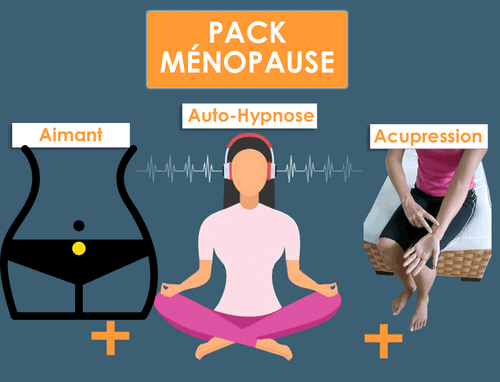 Pack MÉNOPAUSE Aimant + Acupression + Hypnose