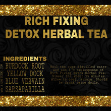 Load image into Gallery viewer, RICH FIXING DEEP DETOX HERBAL TEA