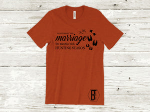 We Interrupt This Marriage | Hunting - Graphic Tee