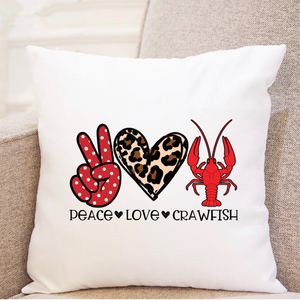 Peace. Love. Crawfish. (cheetah heart) - Pillow
